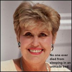 Erma Bombeck is never wrong!