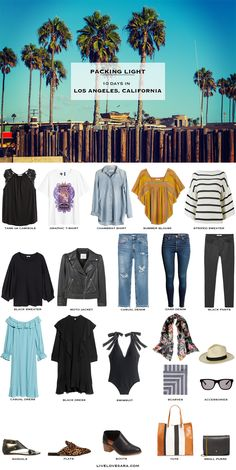 10 Days in Los Angeles, California. Packing Light List. What to Pack. Fall Travel Capsule Wardrobe 2017