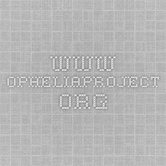 www.opheliaproject.org