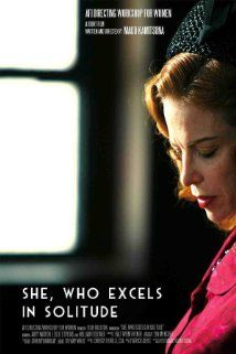 She, Who Excels in Solitude (2012) Poster