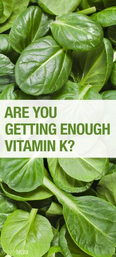Find out why you need to be adding more Vitamin K to your diet.