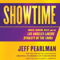 Showtime, a #Sports #Book by Jeff Pearlman, can now be sampled in audio here... http://amblingbooks.com/books/view/showtime