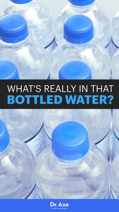 Bottled water risks include more than just draining your bank account.