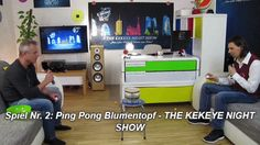 Spiel Nr. 2: Ping Pong Blumentopf - THE KEKEYE NIGHT SHOW  #kekeye #kekeyespiele #kekeyetalente #wien #vienna Night Show, Vienna, Games