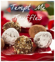 Tempt Me Truffles: These decadently creamy truffles are sure to tempt your sweet tooth. Can you resist?