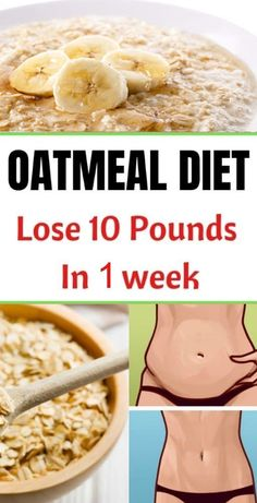 Oatmeal Diet Plan To Lose up 10 Pounds In 1 Week. Healthy Diet Plans, Diet Meal Plans, Best Diet Plans, Weekly Diet Plan, 1 Week Diet Plan, 7 Day Meal Plan, Healthy Weight, Oatmeal Diet, Weight Loss Diets