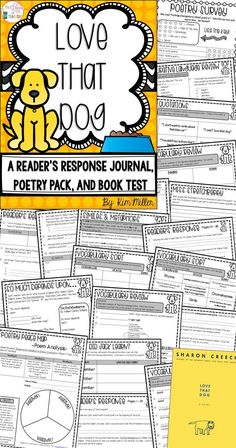 Love That Dog - 26 page reader's response journal, poetry pack, and book test for the book Love That Dog by Sharon Creech - perfect poetry unit for grades 3-5.