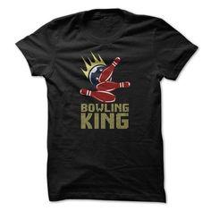 Bowling King T Shirt T-Shirt Hoodie Sweatshirts iuu. Check price ==► http://graphictshirts.xyz/?p=61506
