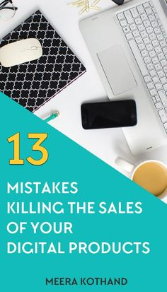 Wondering why everyone's digital product seems to sell like hotcakes and yours doesn't? In this post I'll walk you through 11 mistakes you may unknowingly be making and how these encroach on the sale of your product. The worst one to make is #5