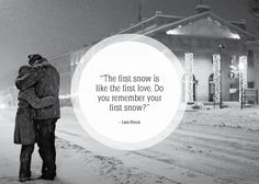 """""""The first snow is like the first love. Do you remember your first snow? Sweet Love Words, Great Words, Cute Love Quotes For Him, Great Quotes, Awesome Quotes, Snow Quotes, I Love Snow, Snow Pictures, Thoughts"""