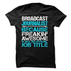 Broadcast Journalist T-Shirts, Hoodies. VIEW DETAIL ==► https://www.sunfrog.com/LifeStyle/Broadcast-Journalist-57885312-Guys.html?id=41382