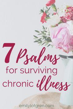 Chronic Illness | Spoonie | Psalms | Lyme Disease | Prayer