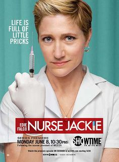 Nurse Jackie -- very dark humour but very good