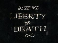 Give Me Liberty or Death Art Print ~ jon contino