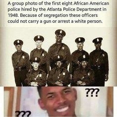 It was like that in California too. Read Huey P. Newton biography