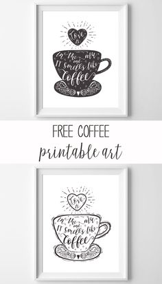 free, hand-doodled coffee printable art in black and white! perfect kitchen art, or give as a gift to your coffee loving friend!