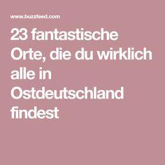 23 fantastische Orte, die du wirklich alle in Ostdeutschland findest