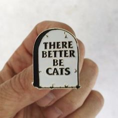 'There Better Be Cats' Enamel Pin #cats