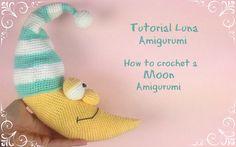 Luna Amigurumi  How to crochet a Moon Amigurumi