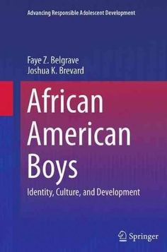 African American Boys: Identity, Culture, and Development