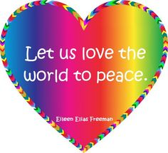 Let us love the world to Peace ☮✌ Hope Love, Just Love, Let It Be, Age Of Aquarius, World Peace, Love Pictures, Optimism, Awakening, Spirituality