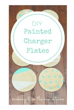 You won't believe how simple and inexpensive it was to create these custom DIY Charger Plates!