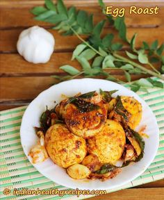 Egg roast recipe, Learn how to make easy egg fry with step by step pictures. Spicy, hot and great tastting with flavours of curry leaves and garlic Roast Recipes, Curry Recipes, Egg Recipes, All You Need Is, Egg Roast, How To Make Eggs, Egg Curry, Egg Dish