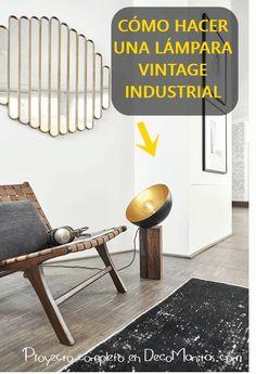 Tutorial DIY Cómo hacer una lámpara vintage industrial con madera y un bol de metal. Dining Chairs, Diy, Design Inspiration, Furniture, Home Decor, Blog, Vintage Style, Wood Scraps, Vintage Side Tables
