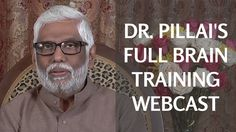 Full Webcast: Dr. Pillai's Brain Training Video  May 7