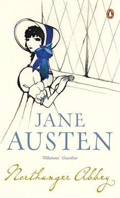 Northanger Abbey by Jane Austen Jane Austen Northanger Abbey, Jane Austen Books, Penguin Classics, Book Challenge, First Novel, Classic Books, Book Review, Penguins, Hilarious