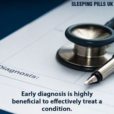 Early diagnosis is highly beneficial to effectively treat a condition.