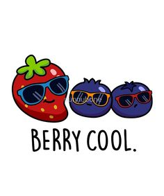 'Berry Cool Fruit Food Pun' by punnybone – Best Anımals Food Funny Food Puns, Punny Puns, Cute Jokes, Cute Puns, Cute Food Drawings, Funny Drawings, Cute Kawaii Drawings, Funny Doodles, Cute Doodles
