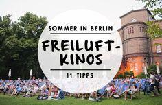 Sommer und Freiluftkinos gehören unweigerlich zusammen. Wo es in Berlin besonders schön ist? Wir haben 11 Tipps für euch.