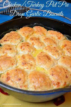 Chicken/Turkey Pot Pie with Garlic Cheese Drop Biscuits #biscuits #recipes #pot pie  #chicken pot pie #turkey