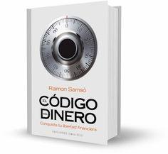 EL CÓDIGO DEL DINERO, Raimon Samsó [ Libro ] – Todo los que necesitas saber para conquistar tu libertad financiera