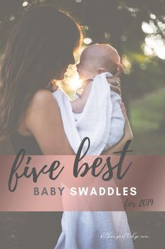 The Best Swaddle for Newborns l 2019 — Bethany Rutledge Baby Swaddle, Swaddle Blanket, How Big Is Baby, Mom And Baby, Baby Checklist Newborn, Love To Dream Swaddle, Baby Hacks, Mom Hacks