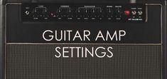Ultimate Guide to Guitar Amp Settings - Guitar Gear Finder Cigar Box Guitar, Music Guitar, Guitar Amp, Playing Guitar, Guitar Room, Guitar Riffs, Guitar Chords, Music Lessons, Guitar Lessons