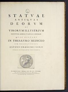 Statuae antiquae deorum et virorum illustrium Centum aereis tabulis incisae quae exstant in Thesauro Mediceo