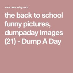 the back to school funny pictures, dumpaday images (21) - Dump A Day