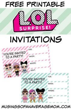 Free printable L.O.L. Surprise party invitations