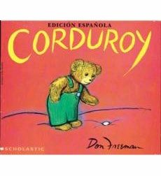 Corduroy by Don Freeman I think it's a good thing to re-read your favorite children's book as an adult Anne Rice, Good Books, Books To Read, My Books, Story Books, Music Books, This Is A Book, The Book, Corduroy Book
