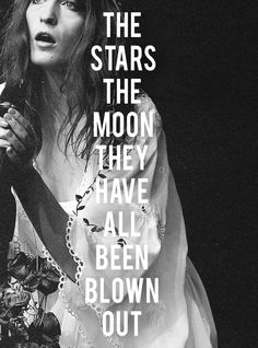 Florence Welch... I'd love to see her in concert some day. She is not pretty, but she has a certain type of aura about her that is very engaging... plus that and her hair is amazing.