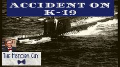 The History Guy recalls tragedy and heroism at the height of the Cold War when problems with a reactor occurred on Soviet Submarine It is history that deserves to be remembered. Military Videos, Military News, Military History, Battle Of Crete, The Blitz Ww2, History Guy, Us Special Forces, Crimean War, Falklands War