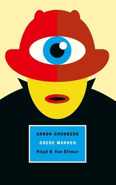 Goede mannen by Arnon Grunberg - Books Search Engine Reading Wall, Search Engine, My Books, Logos, Movie Posters, Vaders, Products, Typography, Logo