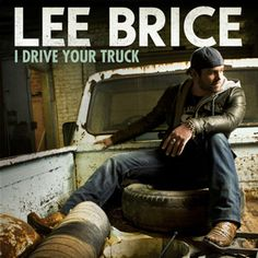 Lee Brice - 'I Drive Your Truck' official music video via http://todayscountrymusicvideos.com/2012/12/03/lee-brice-i-drive-your-truck-official-music-video/
