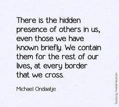 For the rest of our lives. (Michael Ondaatje - Divisadero) #Ondaathe #Divisadero #FavoriteBook