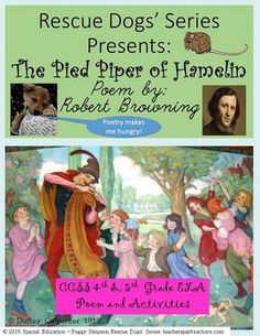 """Fun+CCSS+aligned+for+4th+and+5th+grade+ELA+standards+activity+packet+for+Robert+Browning's+wonderful+poem,+""""The+Pied+Piper+of+Hamelin.""""++Each+of+pages+of+the+poem+includes+a+quick+note+(or+explanation)+from+Iditerdog+(one+of+the+Rescue+Dogs).++Most+pages+are+editable+(except+for+restricted+graphics+pages)."""