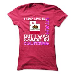 (Tshirt Discount) I May Live in Utah But I Was Made in California at Tshirt Best Selling Hoodies, Funny Tee Shirts
