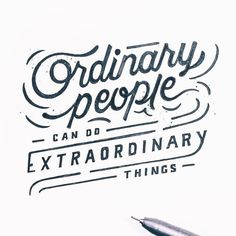 You are extraordinary                                                                                                                                                      More