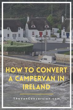 In this article, we will look at the key things to be aware of when converting a campervan in Ireland. Including: • Where to buy your van • Where to purchase supplies • How to build your campervan • How to get your campervan on the road (VERY IMPORTANT) Van Conversion Guide, The Next Step, Online Sites, Mechanical Engineering, Best Sites, Campervan, New Age, Used Cars, Ireland